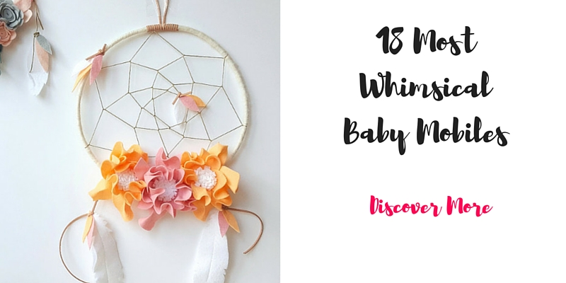 18 Whimsical Baby Mobiles that will take your breath away