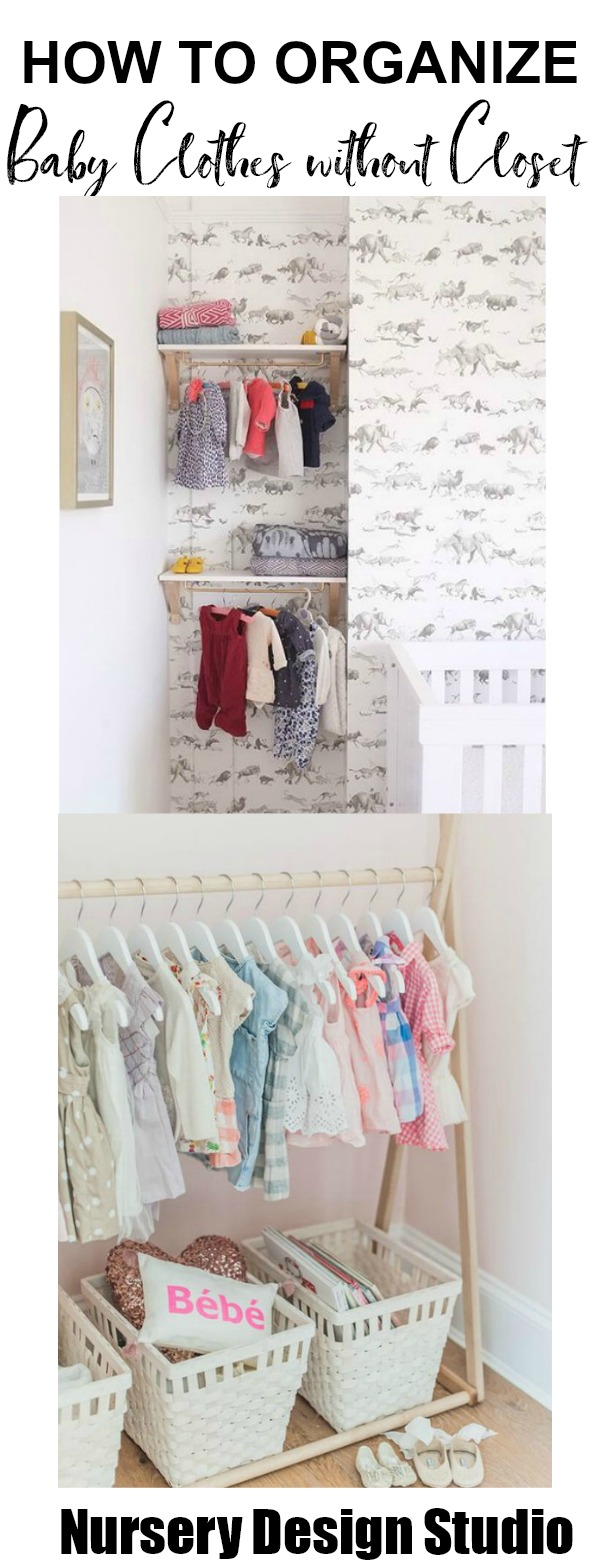Organize Baby Clothes Without A Closet