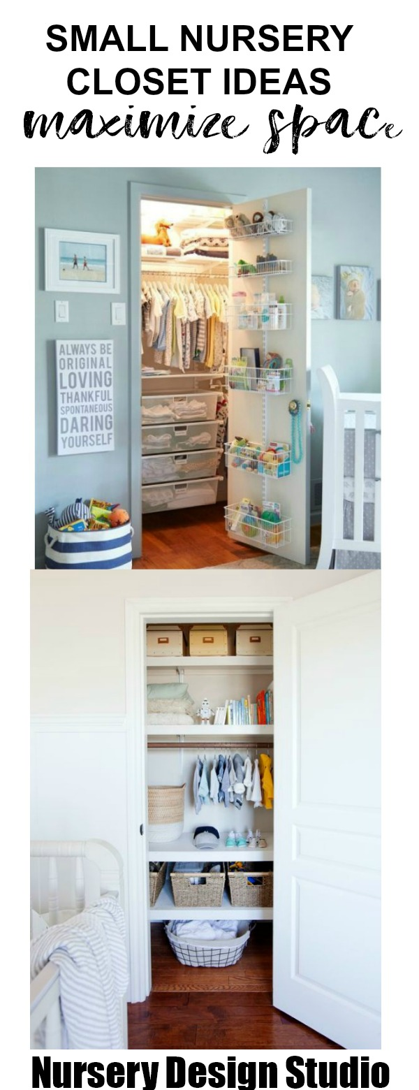 SMALL NURSERY CLOSET IDEAS: HOW TO MAXIMIZE SPACE AND STORE MORE