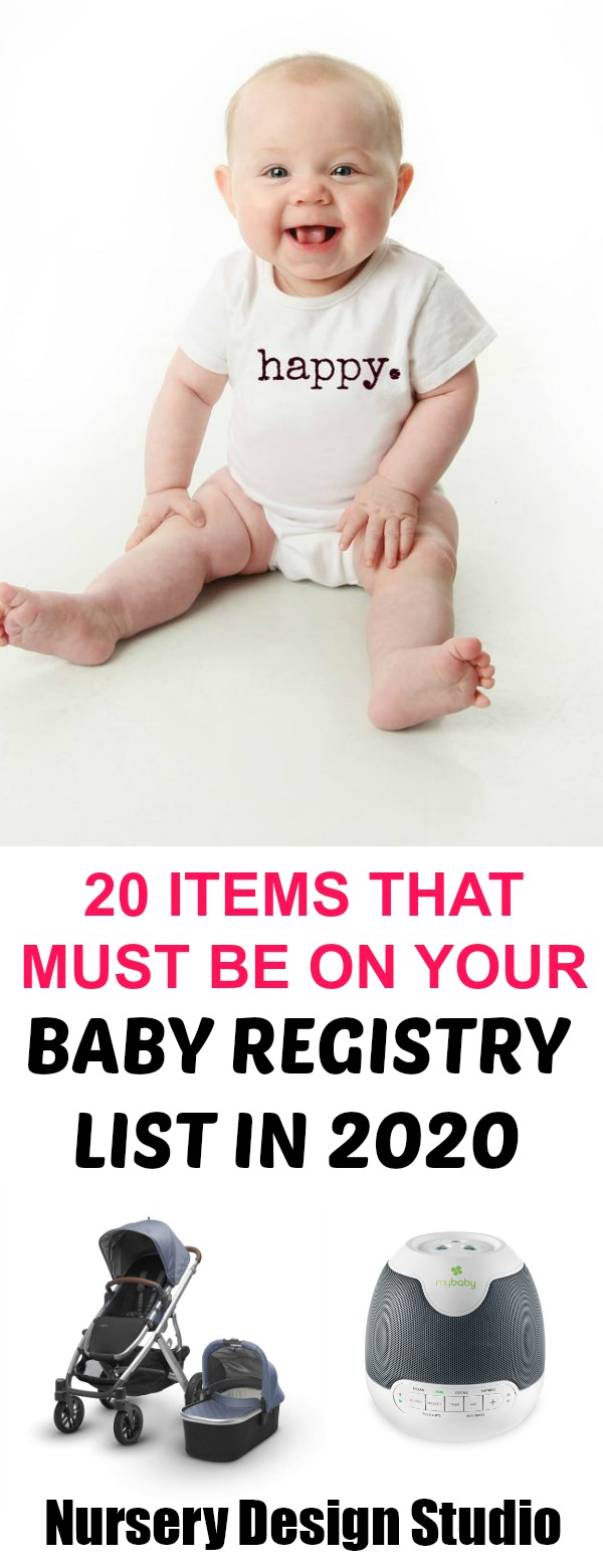20 ITEMS THAT MUST BE ON YOUR BABY REGISTRY LIST IN 2020