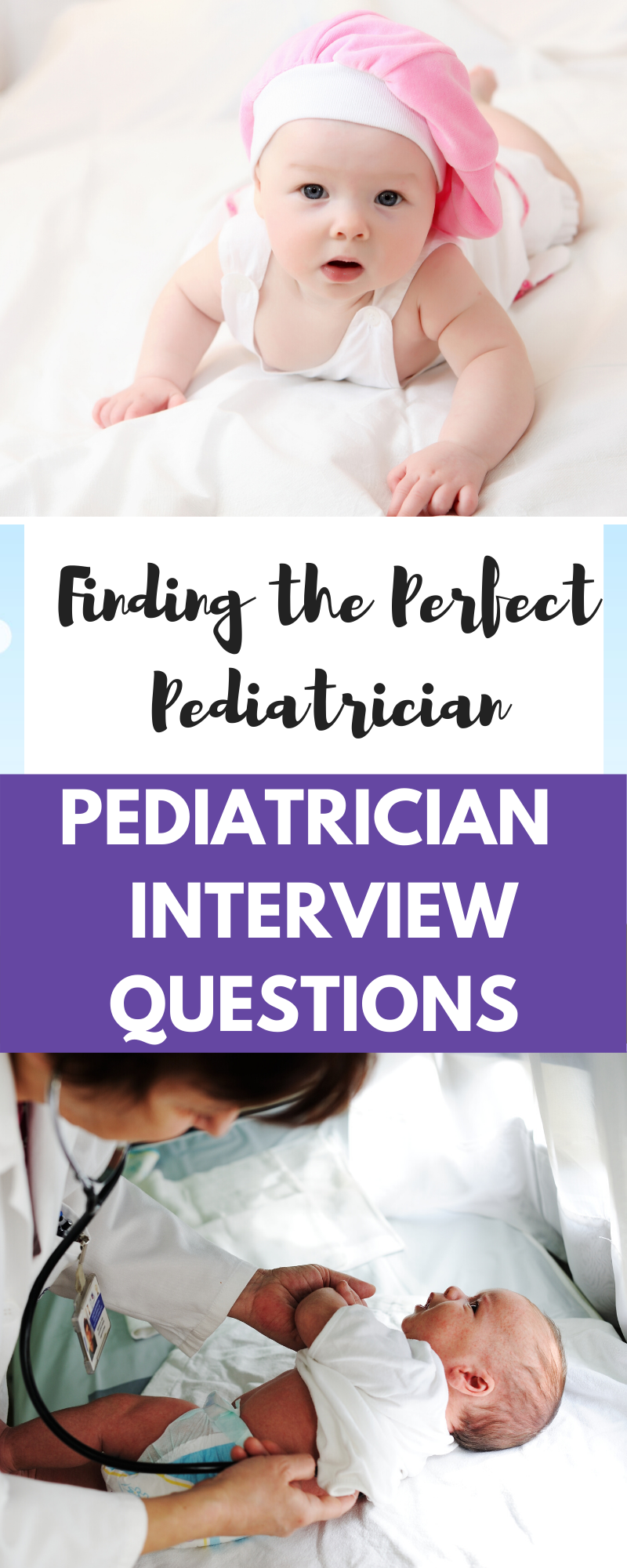PEDIATRICIAN INTERVIEW QUESTIONS