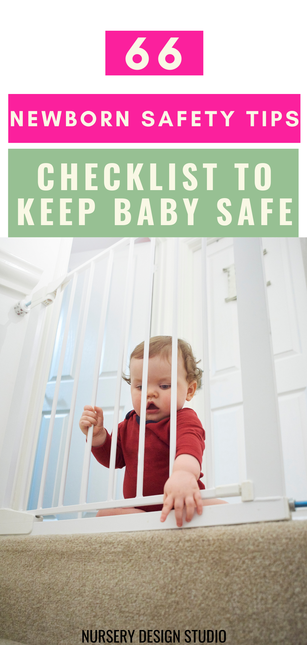 66 NEWBORN SAFETY TIPS + NEWBORN SAFETY CHECKLIST