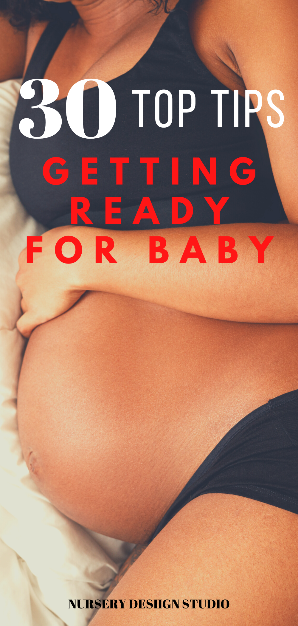 TOP TIPS GETTING READY FOR BABY