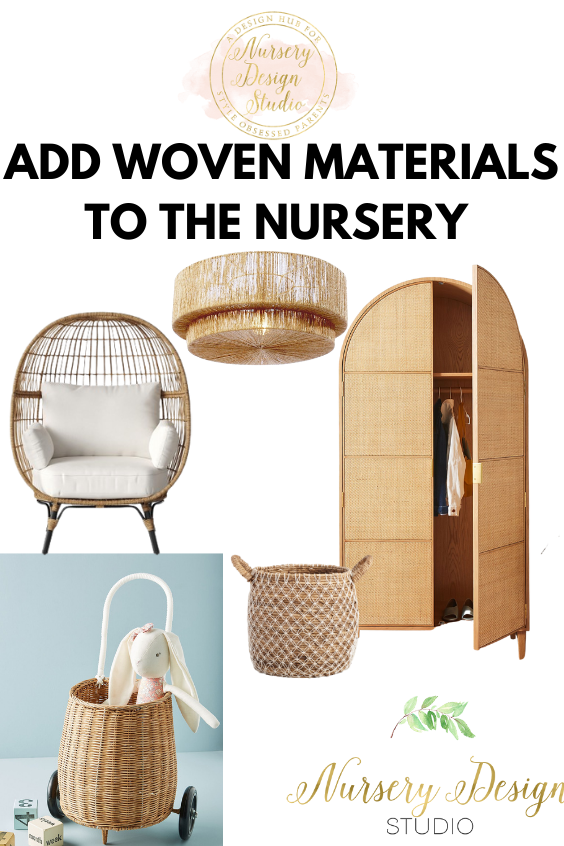 ADD WOVEN MATERIALS TO THE NURSERY