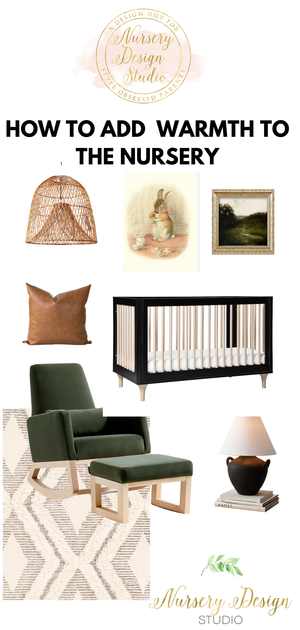 HOW TO ADD warm tones to the nursery