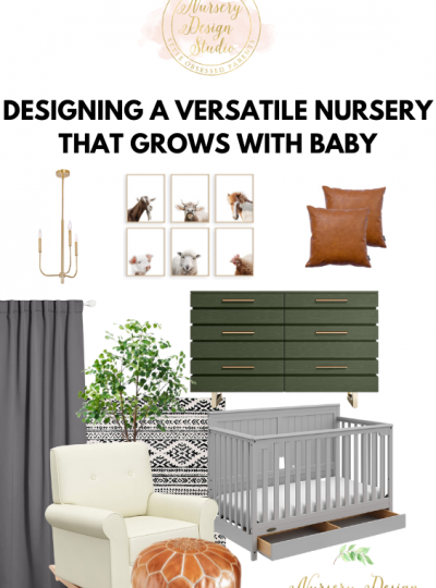 designing a versatile nursery that grows with baby